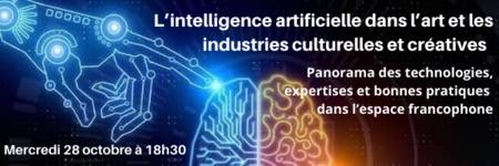 [Invitation webinaire 1] L'IA dans la chaîne culturelle : utilisations, art IA, formations