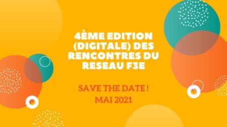 4ème édition (digitale) des Rencontres du réseau F3E – Mai 2021