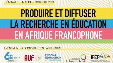 Webinaire : Produire et diffuser la recherche en éducation en Afrique francophone