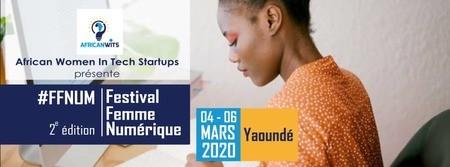 La 2ème édition du Festival Femme Numérique de Yaoundé commence demain (et en direct sur Facebook) !