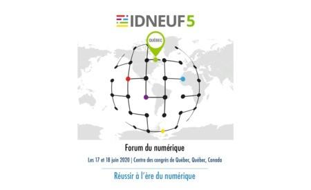 Appel à propositions IDNEUF5 : Forum du numérique « Réussir à l'ère du numérique »
