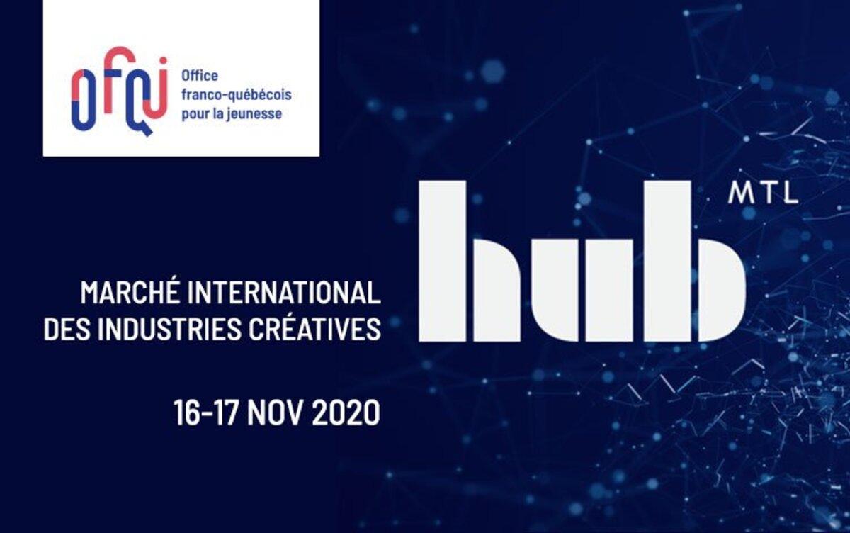 Participez à Hub Montréal, le marché international des industries créatives !