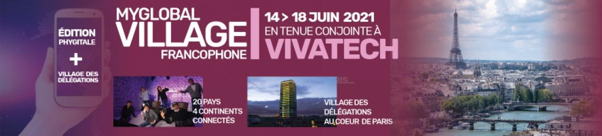 MyGlobalVillage FRANCOPHONE 2021 - VIVATECH