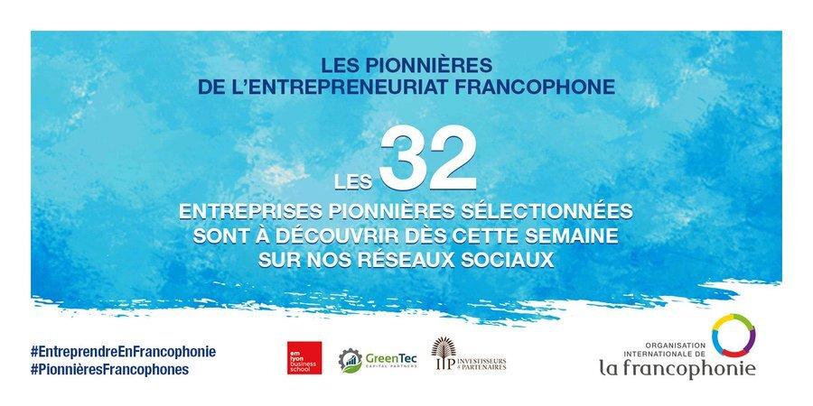 OIF : découvrez qui sont les 32 Pionnières de l'entreprenariat francophone