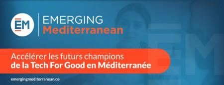 Un nouveau record de candidatures pour EMERGING Mediterranean, rendez-vous du 9 au 11 juillet 2021 pour le Bootcamp des 2 Rives